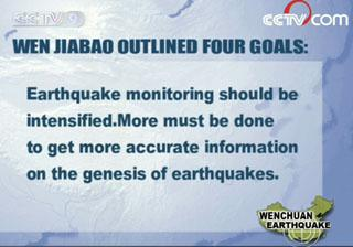 After hearing the bureau's report on the Wenchuan earthquake, Premier Wen Jiabao outlined four goals.