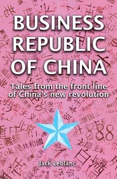 Business Republic of China by Jacques Le Blanc