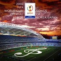 2002世界杯足球赛日韩指定专辑