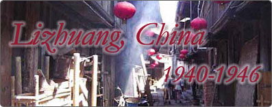 Lizhuang, China (1940-1946)