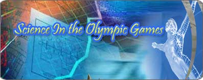 <b>Science In the Olympic Games</b>