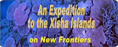 An Expedition to the Xisha Islands 