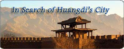 <b>In Search of Huangdi&acute;s City</b>